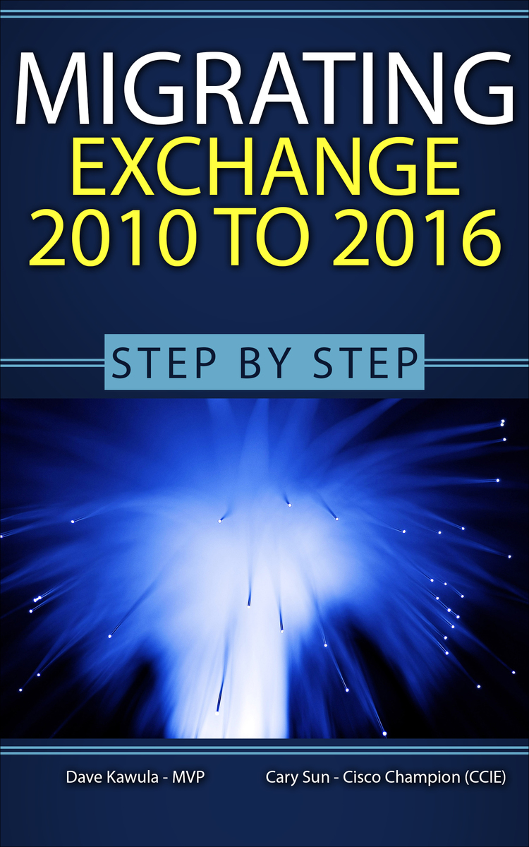 Migrating from Exchange… by Dave Kawula et al  [PDF/iPad/Kindle]