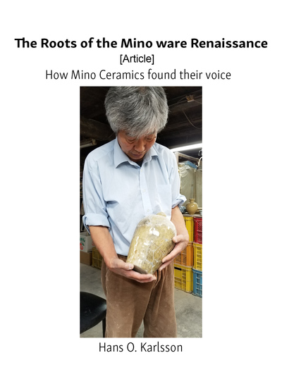 The Roots of the Mino ware Renaissance [Article]