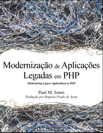 Modernização de Aplicações Legadas em PHP