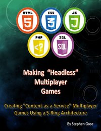 "Making ""Headless"" Multiplayer Games"