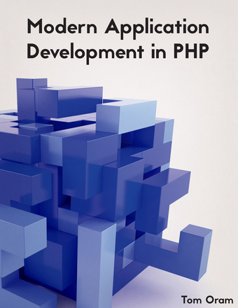 Modern Application Development with PHP