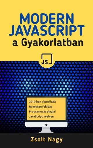 Modern JavaScript a Gyakorlatban