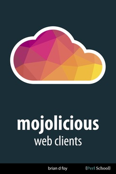 Mojolicious Web Clients