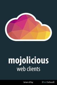 Mojolicious Web Clients