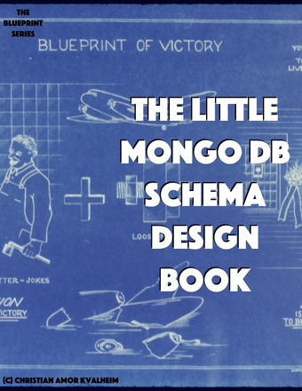 The Little Mongo DB Schema Design Book