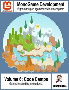 MonoGame Code Camps