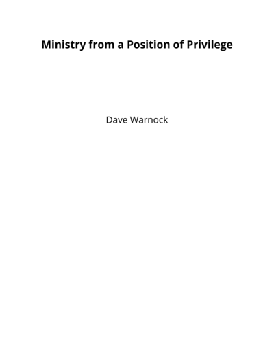 Ministry from a Position of Privilege