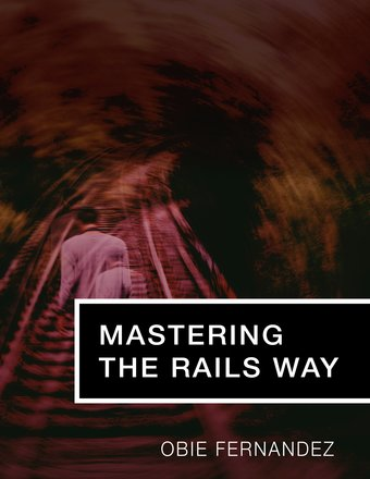 Mastering The Rails Way