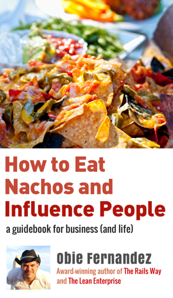 How to Eat Nachos and Influence People