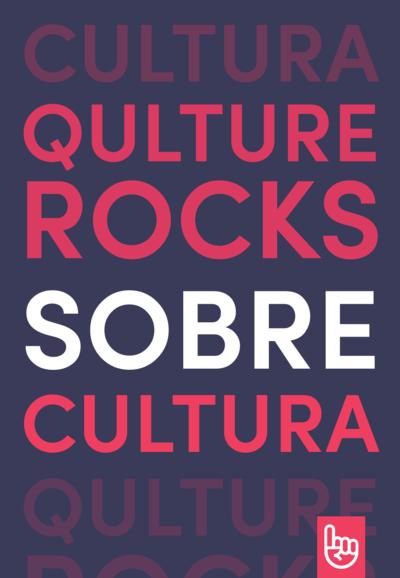Quture.Rocks Sobre Cultura