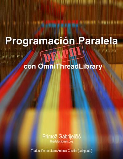 Programación Paralela con OmniThreadLibrary