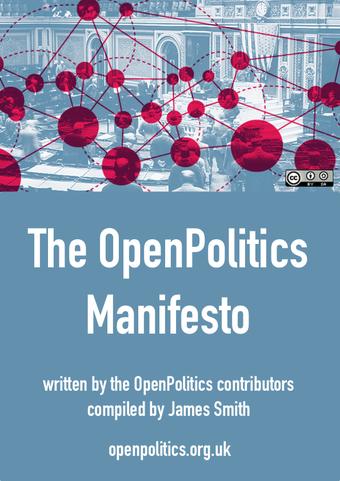 The OpenPolitics Manifesto