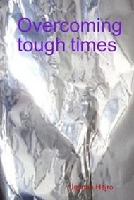 Overcoming tough times