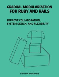 Gradual Modularization for Ruby and Rails