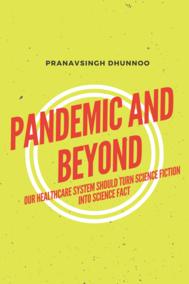 Pandemic And Beyond
