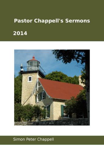 Pastor Chappell's Sermons 2014