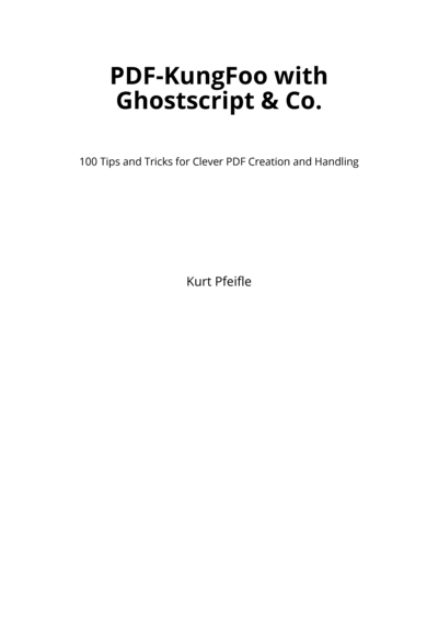 PDF-KungFoo with Ghostscript & Co.