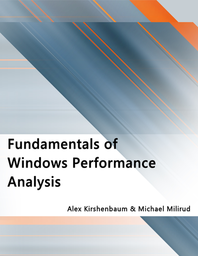 Fundamentals of Windows Performance Analysis