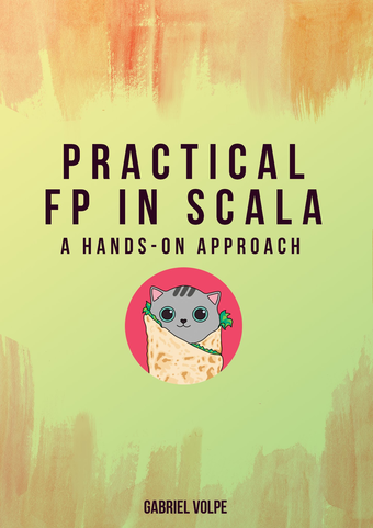 Practical FP in Scala: A hands-on approach