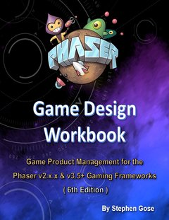 Phaser Game Design Workbook