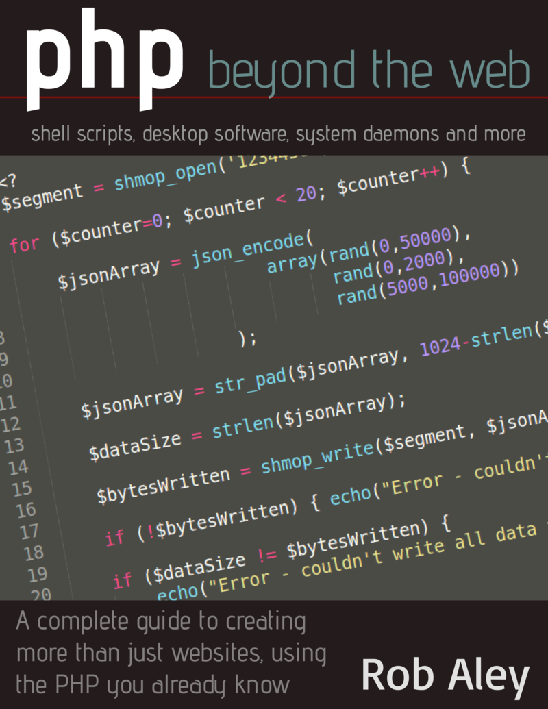 PHP Beyond the web by Rob Aley [Leanpub PDF/iPad/Kindle]