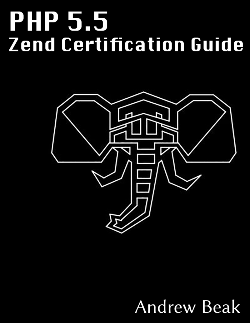 Php 55 Zend Certification Study By Andy Beak Pdfipadkindle