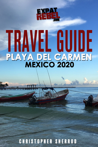 Playa del Carmen Mexico Guidebook