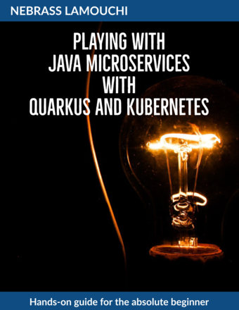 Playing with Java Microservices with Quarkus and Kubernetes