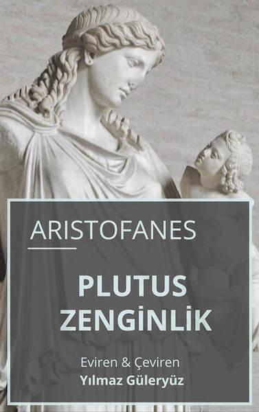 ZENGİNLİK (Wealth - Ploutos, Plutus)