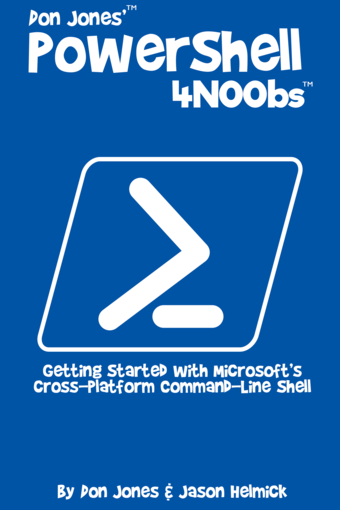 Don Jones' PowerShell 4N00bs