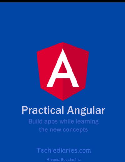Practical Angular 10 by Techiediaries