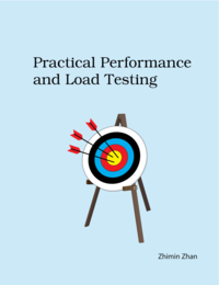 Practical Performance and Load Testing