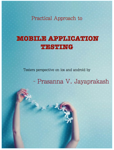 Practical Approach to Mobile application Testing