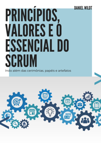 Princípios, valores e o essencial do scrum