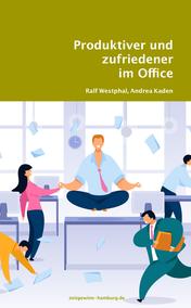 Produktiver und zufriedener im Office