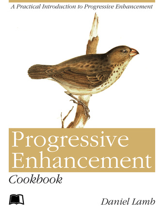 Progressive Enhancement Cookbook