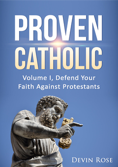Proven Catholic