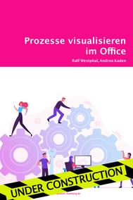 Prozesse visualisieren im Office