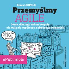 Przemyślmy Agile (ePub, mobi)