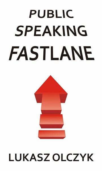 Public Speaking Fastlane