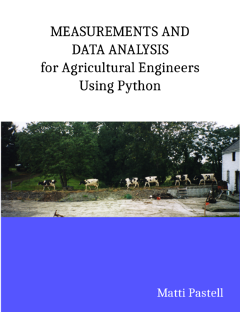 Measurements and Data Analysis for Agricultural Engineers Using Python