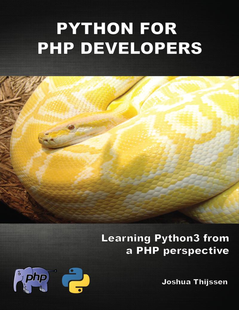 Python for PHP… by Joshua Thijssen [Leanpub PDF/iPad/Kindle]