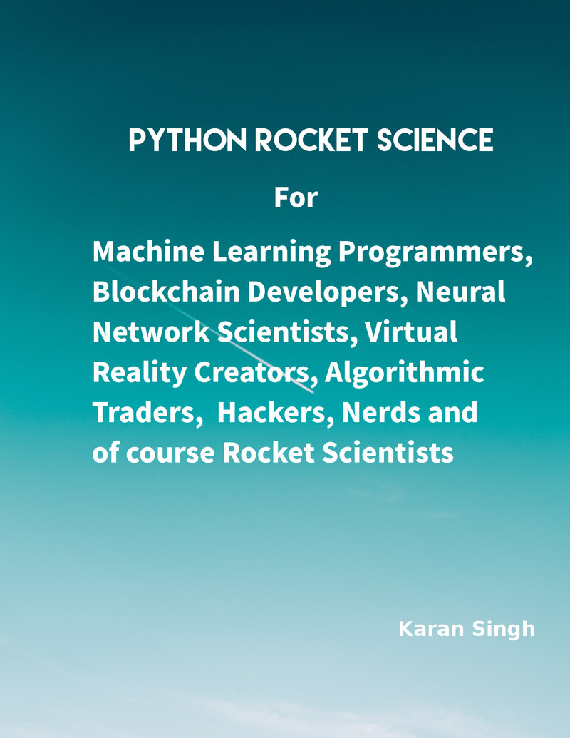 Python Rocket Science by Karan Singh [Leanpub PDF/iPad/Kindle]