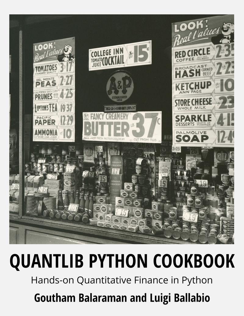 QuantLib Python… by Luigi Ballabio et al  [PDF/iPad/Kindle]