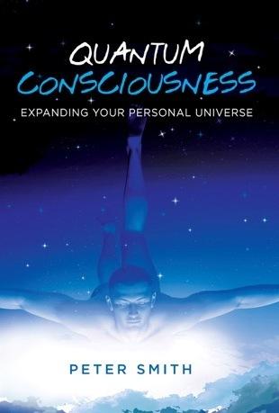 Quantum Consciousness - Expanding your personal universe