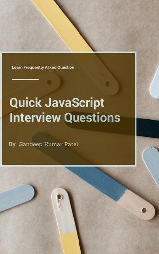 Quick JavaScript Interview Questions
