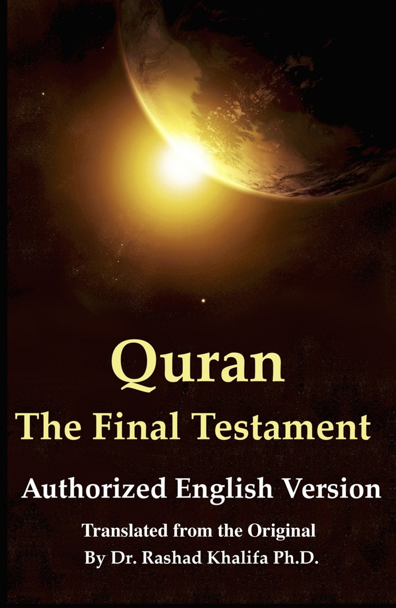Quran - The Final… by Dr  Rashad Khalifa Ph D  [PDF/iPad/Kindle]