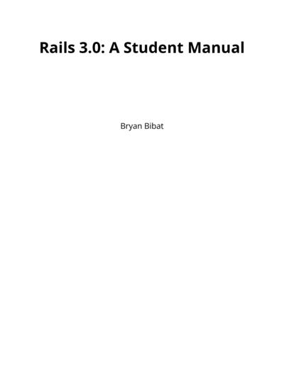 Rails 3.0: A Student Manual