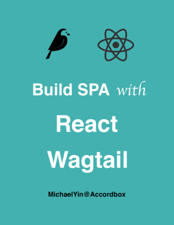 Build SPA with React and Wagtail