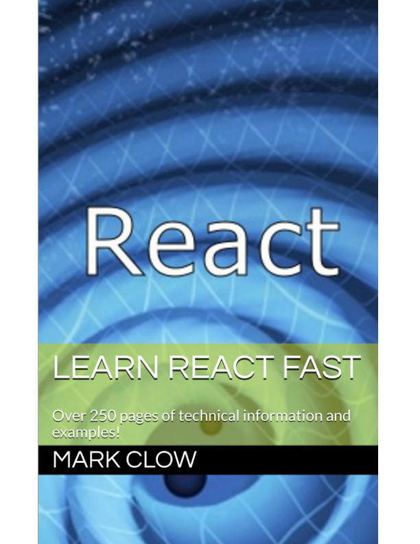 Learn React Fast… by Mark Clow [Leanpub PDF/iPad/Kindle]